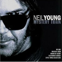 Neil Young - Mystery Train