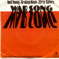 Neil Young & Graham Nash - War Song (B-Seite) Needle And The Damage Done